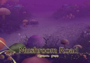 Mushroom Road (TotA)