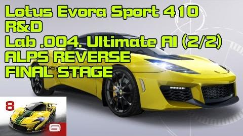Asphalt 8 Lotus Evora Sport 410 R&D Lab .004. Ultimate AI 2 2 【FINAL】