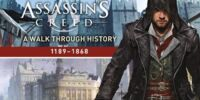Assassin's Creed: A Walk Through History (1189-1868)