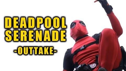 The Deadpool Serenade -Outtake-
