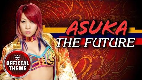 Asuka - The Future (Official Theme)