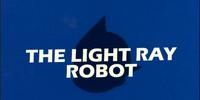 The Light Ray Robot