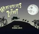 Werewolves on Zeebot
