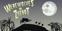 Werewolves on Zeebot