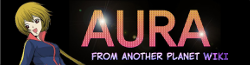 Aura from Another Planet Wiki