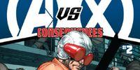 Avengers vs. X-Men: Consequences Vol 1 2