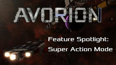 Avorion Feature Spotlight The Super Action Mode