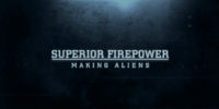 Superior Firepower: Making Aliens