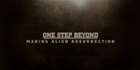 One Step Beyond: Making Alien Resurrection