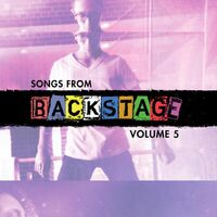 Songs from Backstage, Volume 5