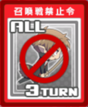 All Summon Battle Prevention 3 Turns Card