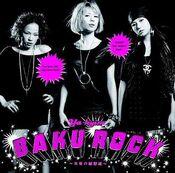 BAKUROCK Mirai no Rinkakusen CD Cover1