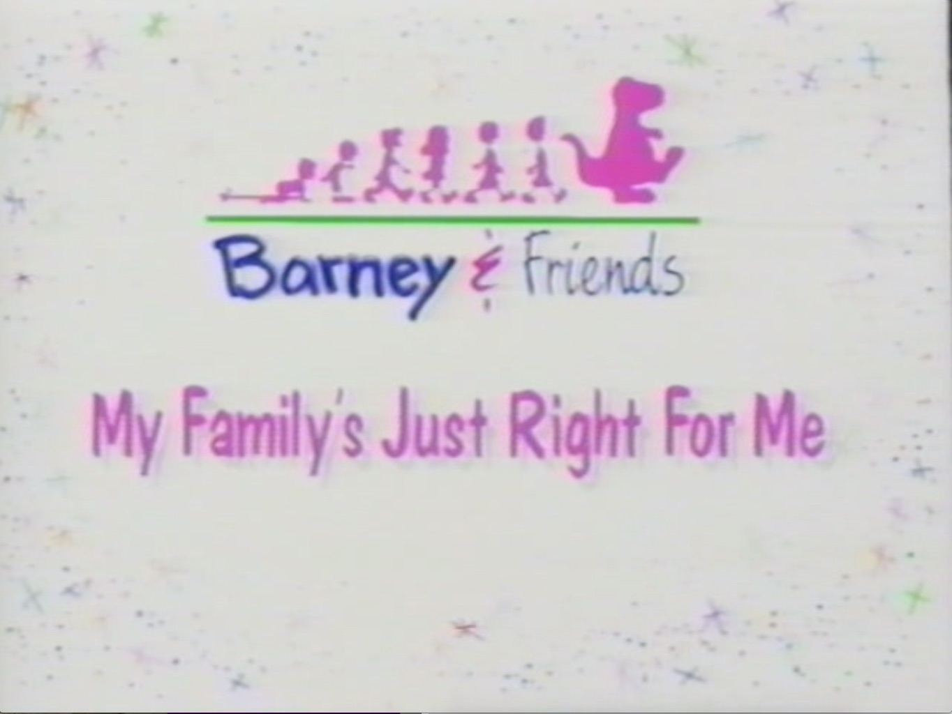my family u0027s just right for me episode barney u0026friends wiki