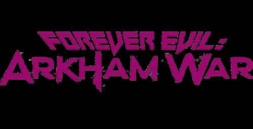 File:Forever Evil - Arkham War Vol 1.png