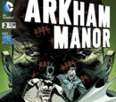 Arkham Manor (Volume 1) Issue 2