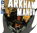 Arkham Manor (Volume 1) Issue 6