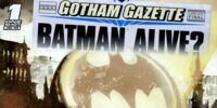 Gotham Gazette: Batman Alive? 1