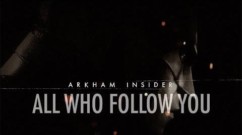 Official Batman Arkham Insider 1 – 'All Who Follow You' Breakdown