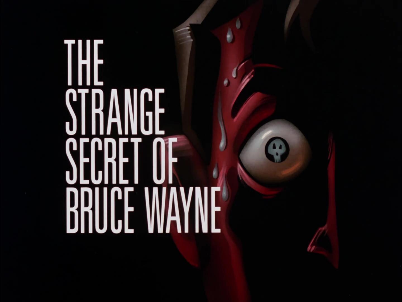 File:The Strange Secret of Bruce Wayne Title Card.jpg