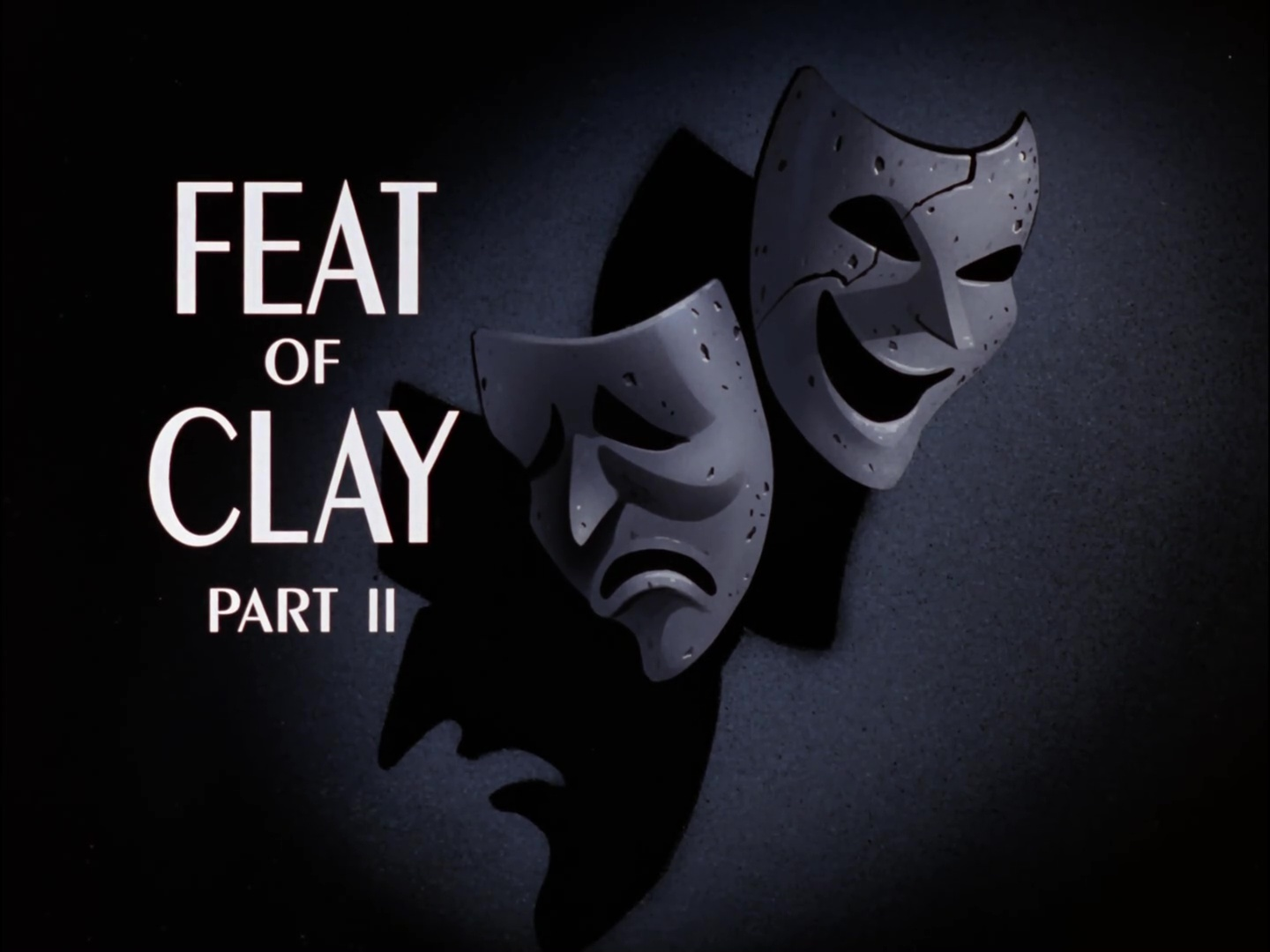 File:Feat of Clay Part II Title Card.jpg