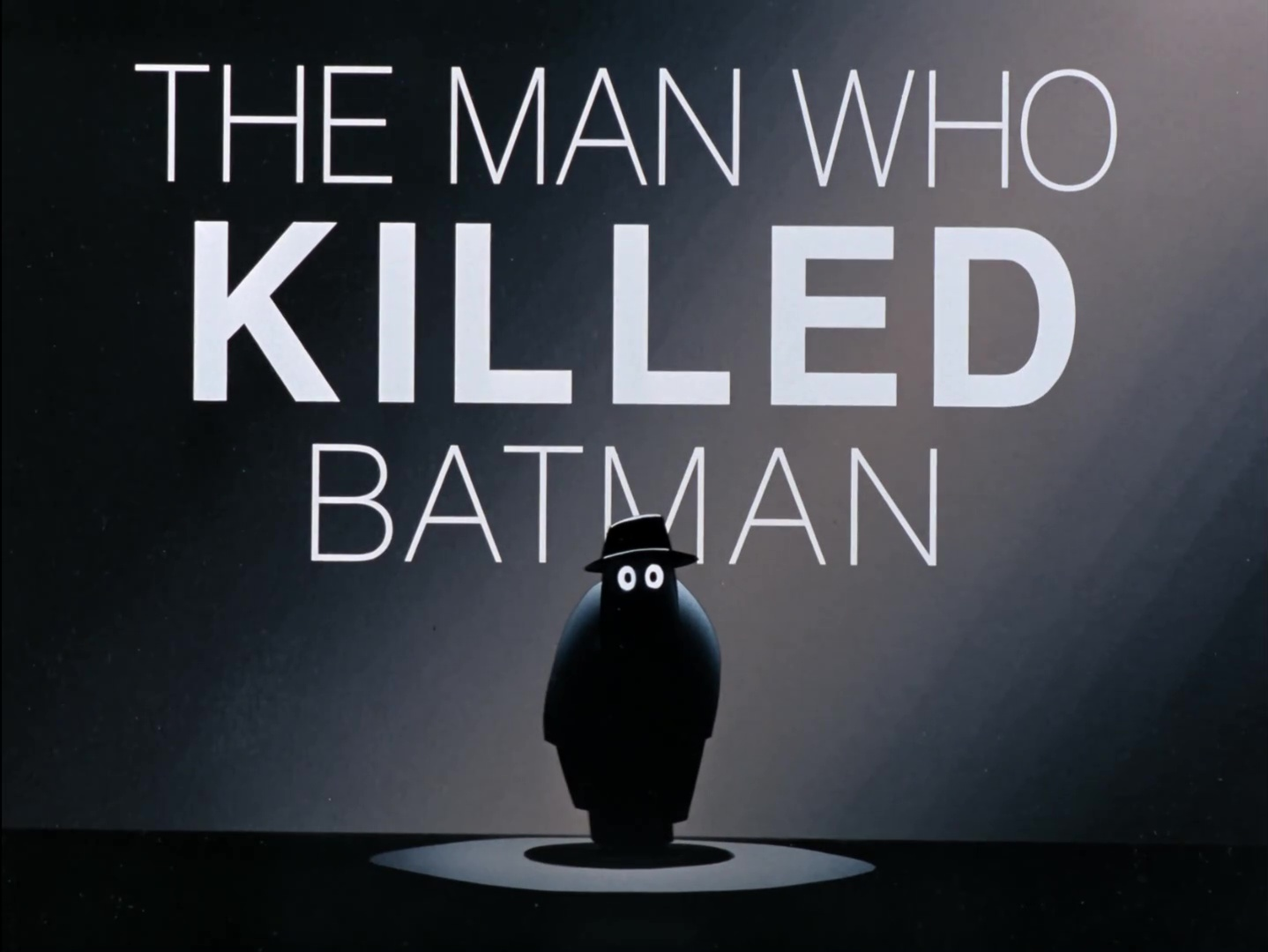 File:The Man Who Killed Batman-Title Card.png