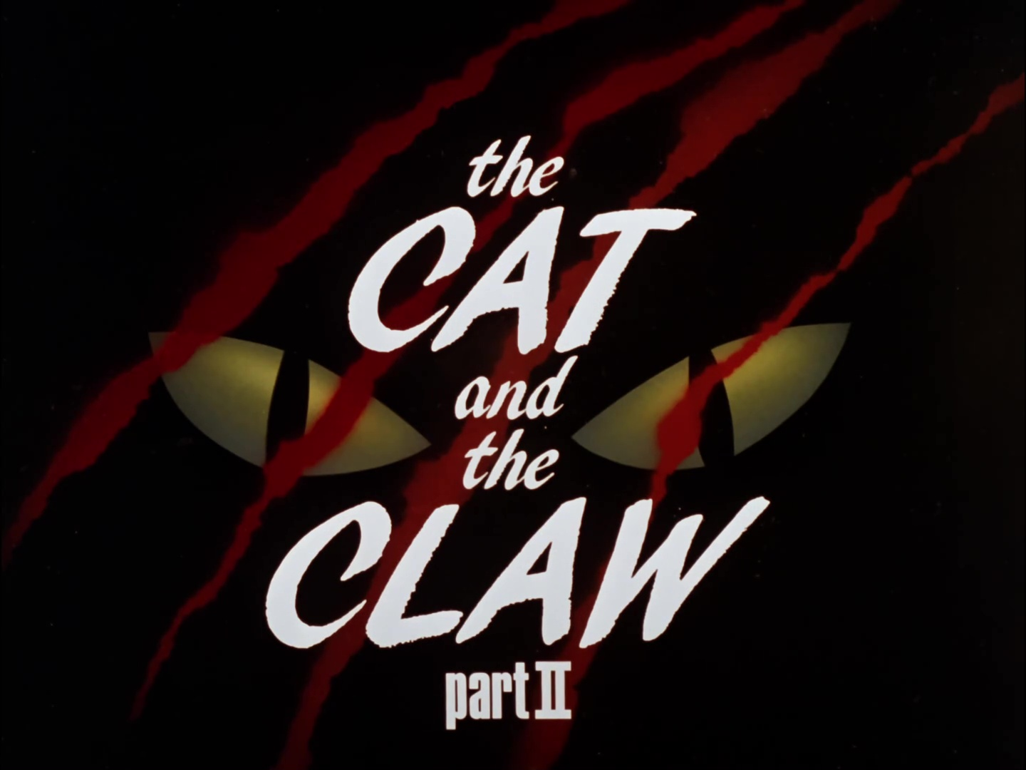 File:The Cat and the Claw Part II Title Card.jpg