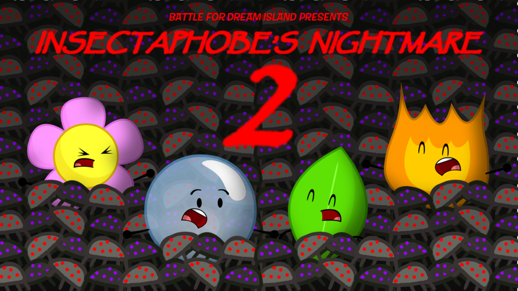 Image Insectaphobe S Nightmare 2 Png Battle For Dream