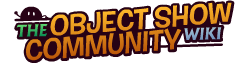 The Object Shows Community Wiki