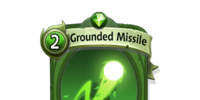 Grounded Missile