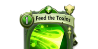 Feed the Toxins
