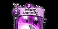 Draining Boomerang