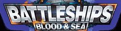 Battleships: Blood &Sea Wiki