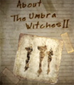 About The Umbra Witches II.png