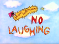 No Laughing.png