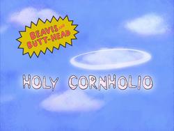 Holy Cornholio