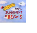 The Final Judgement of Beavis
