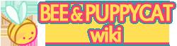 Bee & Puppy Cat Wikia