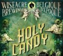Wiseacre Holy Candy