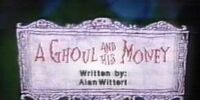 A Ghoul and His Money