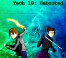 Tech 10: Rebooted