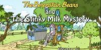 The Stinky Milk Mystery