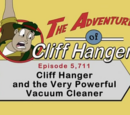 Cliff Hanger and the Very Powerful Vacuum Cleaner