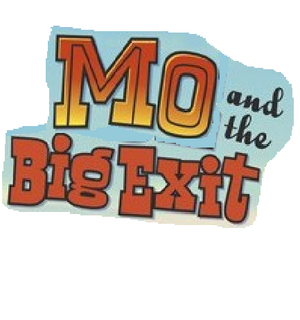 Mo and the Big Exit logo