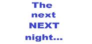 The Next, Next Night