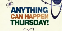 Anything Can Happen Thursday