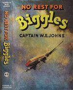 No rest for Biggles 1956 cover