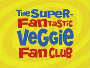 SuperFantasicVeggieFanClub