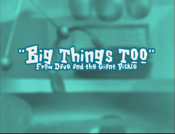 BigThingsTooTitleCard