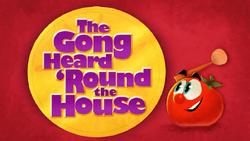 TheGongHeard'RoundTheHouseTitleCard