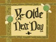 YeOldeNextDay